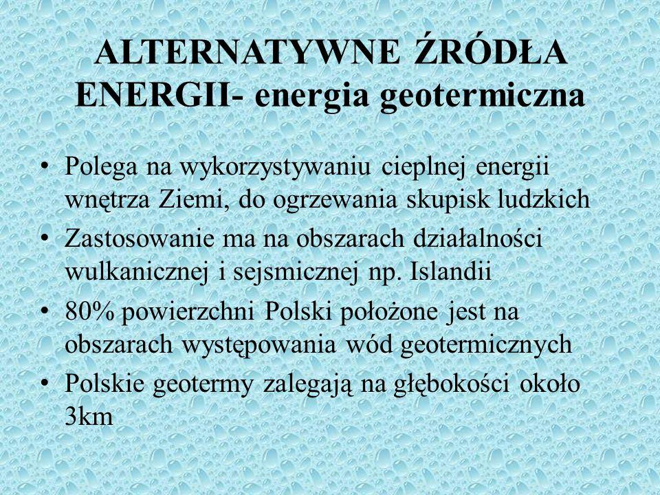 ALTERNATYWNE ŹRÓDŁA ENERGII- energia geotermiczna