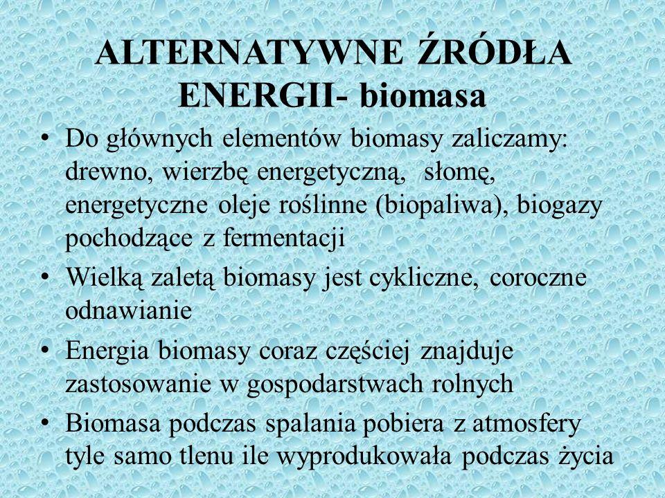 ALTERNATYWNE ŹRÓDŁA ENERGII- biomasa