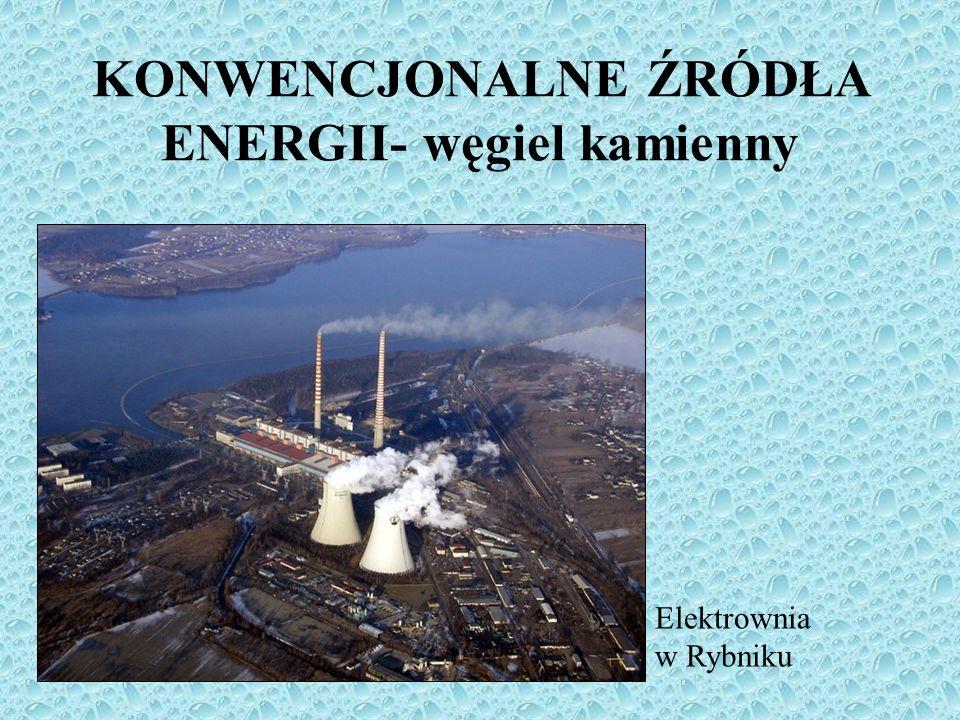 KONWENCJONALNE ŹRÓDŁA ENERGII- węgiel kamienny