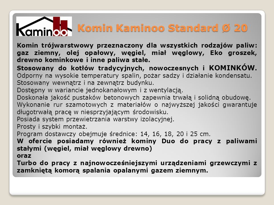 Komin Kaminoo Standard Ø 20