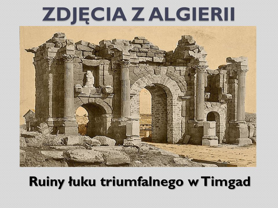 Ruiny łuku triumfalnego w Timgad
