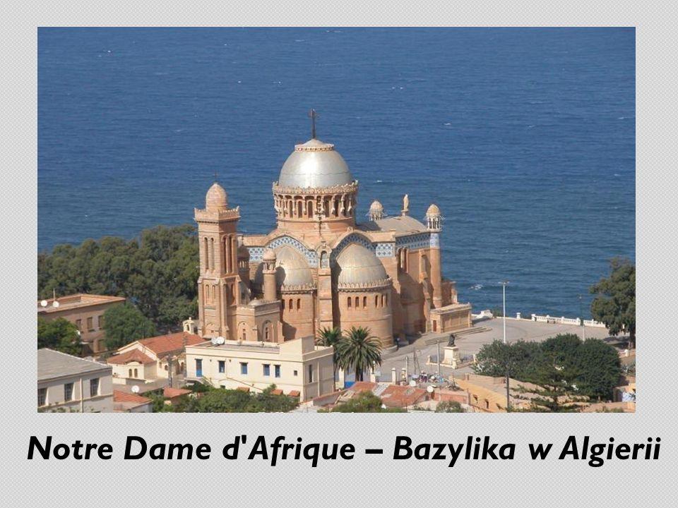 Notre Dame d Afrique – Bazylika w Algierii