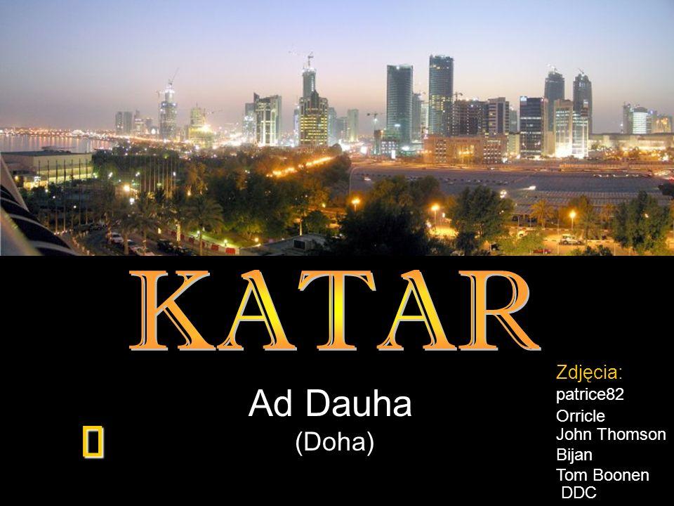KATAR ¯ Ad Dauha (Doha) Zdjęcia: patrice82 Orricle John Thomson Bijan