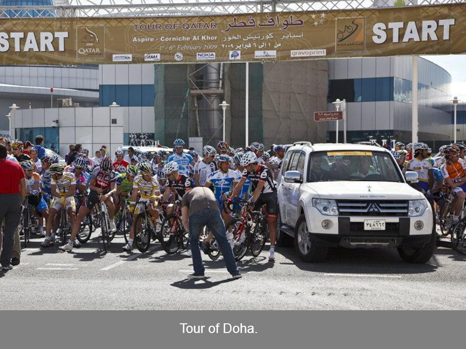 Tour of Doha.