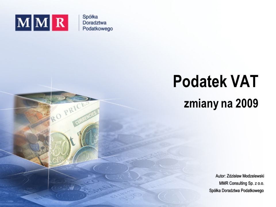 Podatek VAT zmiany na 2009