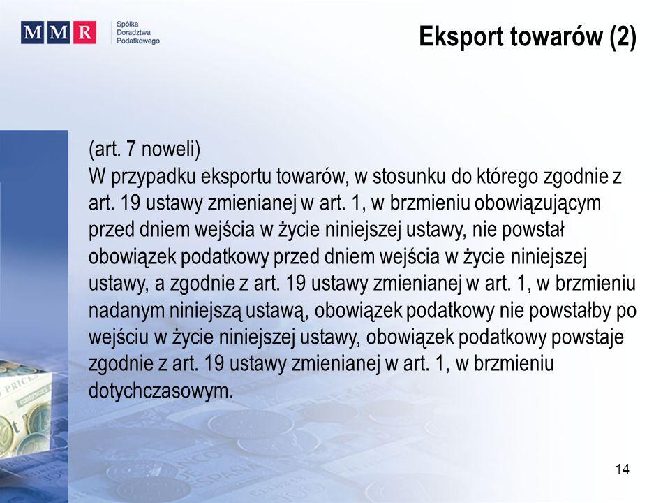 Eksport towarów (2) (art. 7 noweli)