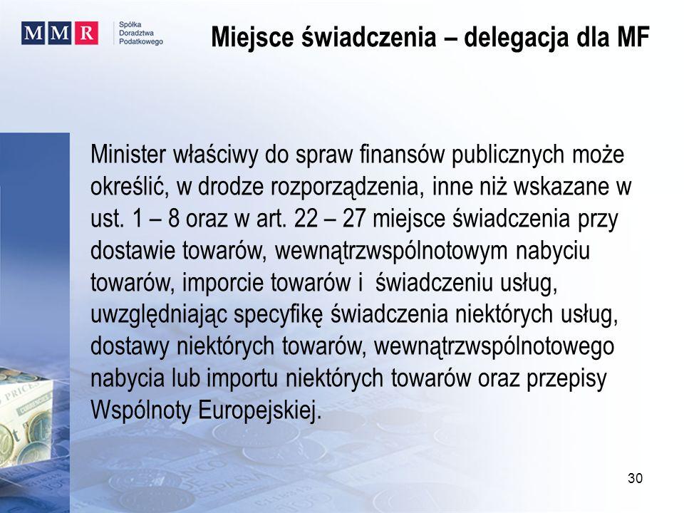 Miejsce świadczenia – delegacja dla MF