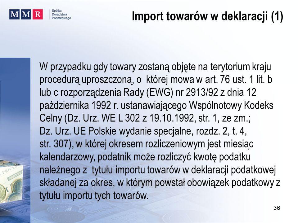 Import towarów w deklaracji (1)