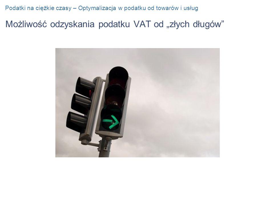 """Możliwość odzyskania podatku VAT od """"złych długów"""
