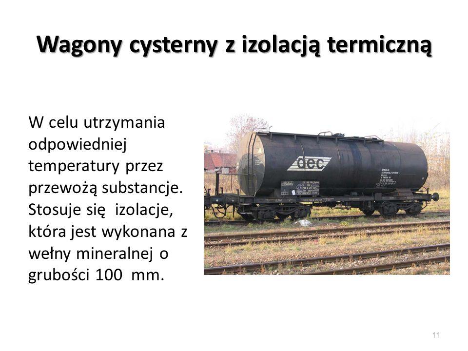 Wagony cysterny z izolacją termiczną