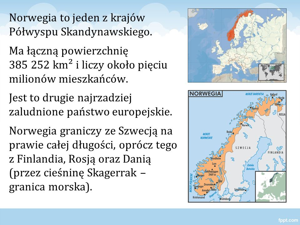 Norwegia to jeden z krajów Półwyspu Skandynawskiego