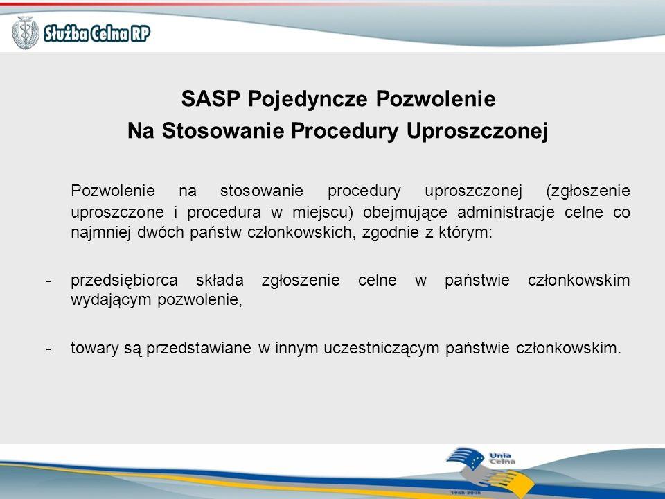 SASP Pojedyncze Pozwolenie Na Stosowanie Procedury Uproszczonej