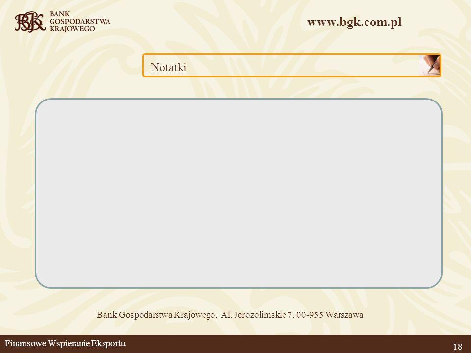 Bank Gospodarstwa Krajowego, Al. Jerozolimskie 7, 00-955 Warszawa