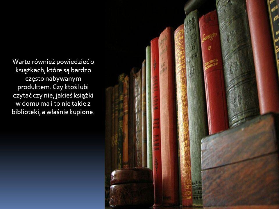 Warto również powiedzieć o książkach, które są bardzo często nabywanym produktem.