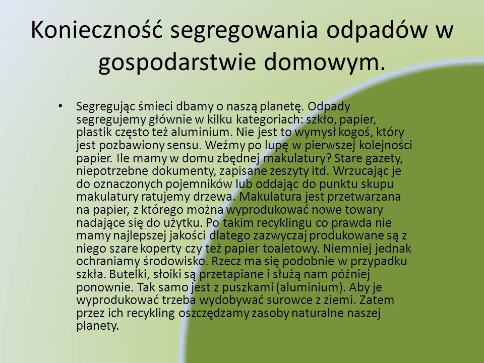 Konieczność segregowania odpadów w gospodarstwie domowym.