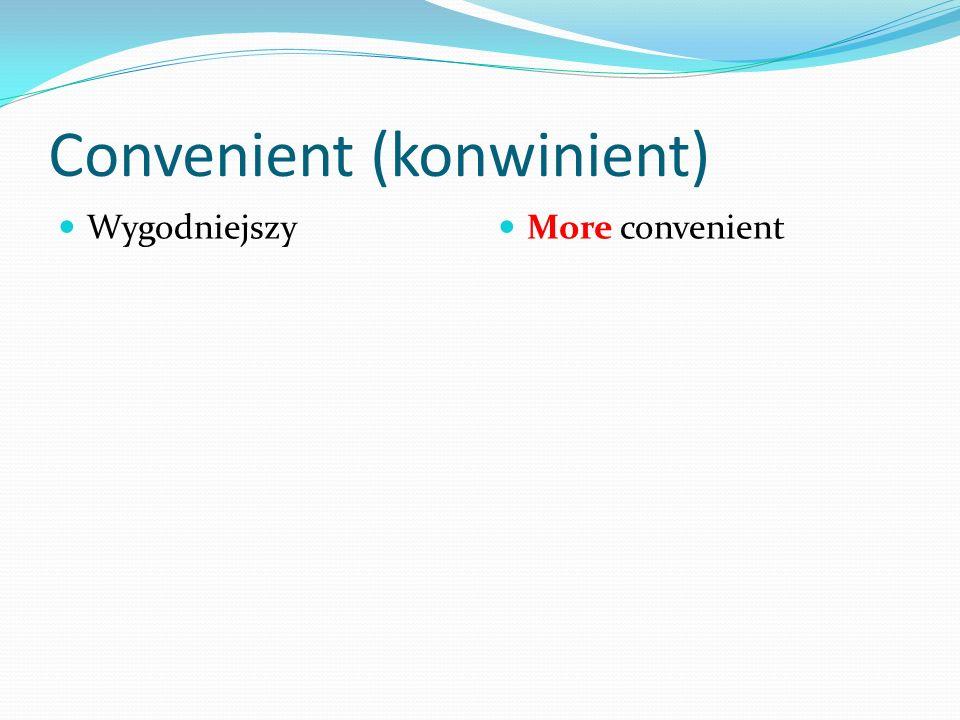 Convenient (konwinient)
