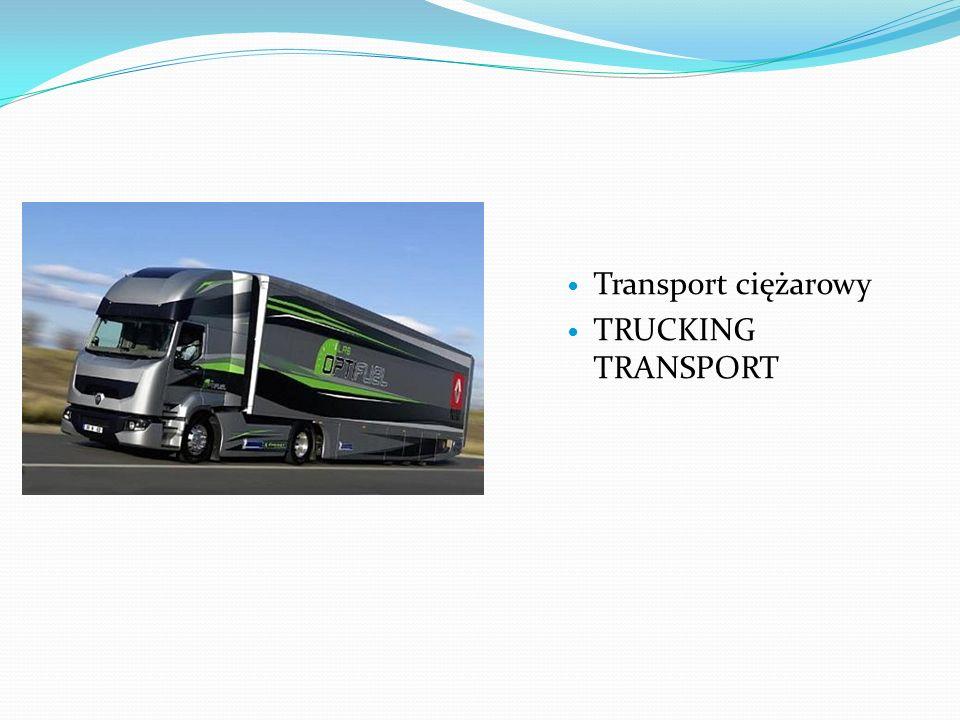 Transport ciężarowy TRUCKING TRANSPORT