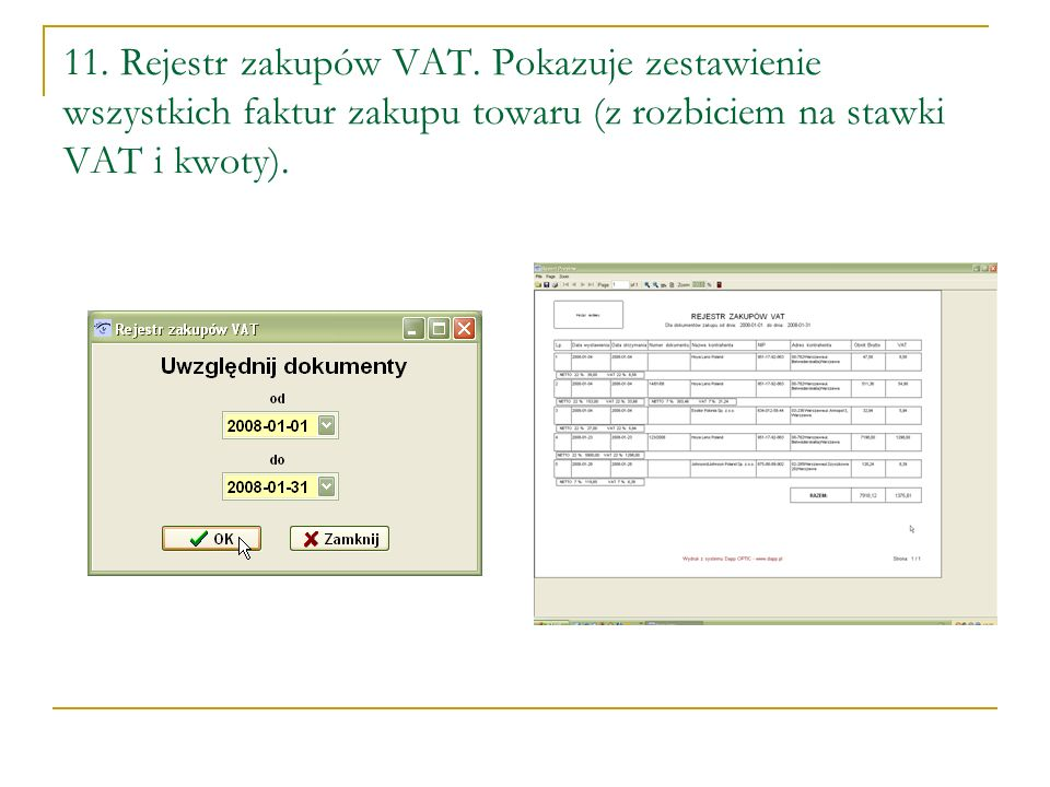 11. Rejestr zakupów VAT.