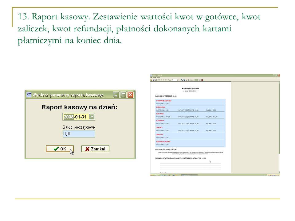 13. Raport kasowy.