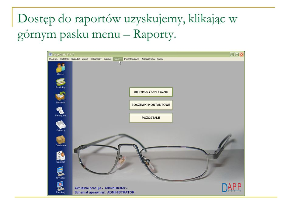 Dostęp do raportów uzyskujemy, klikając w górnym pasku menu – Raporty.