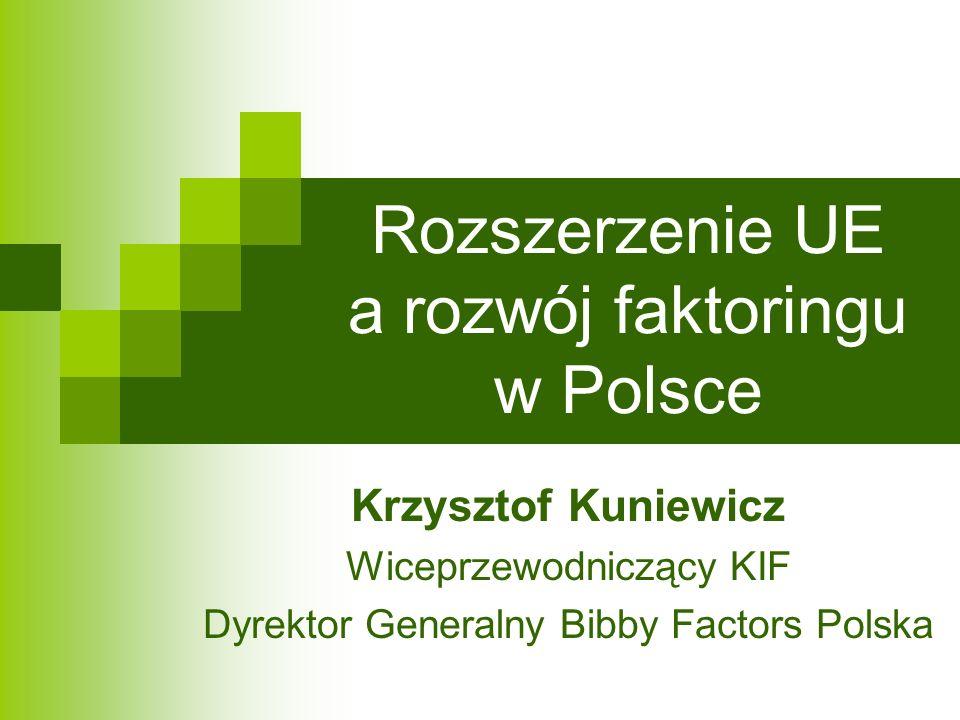 Rozszerzenie UE a rozwój faktoringu w Polsce