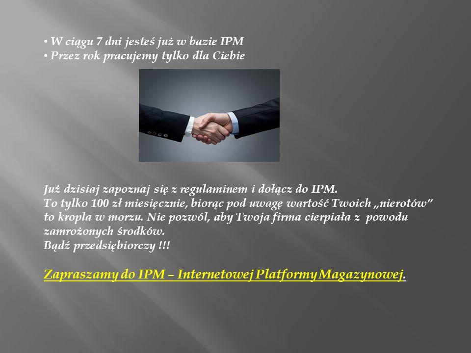 Zapraszamy do IPM – Internetowej Platformy Magazynowej.