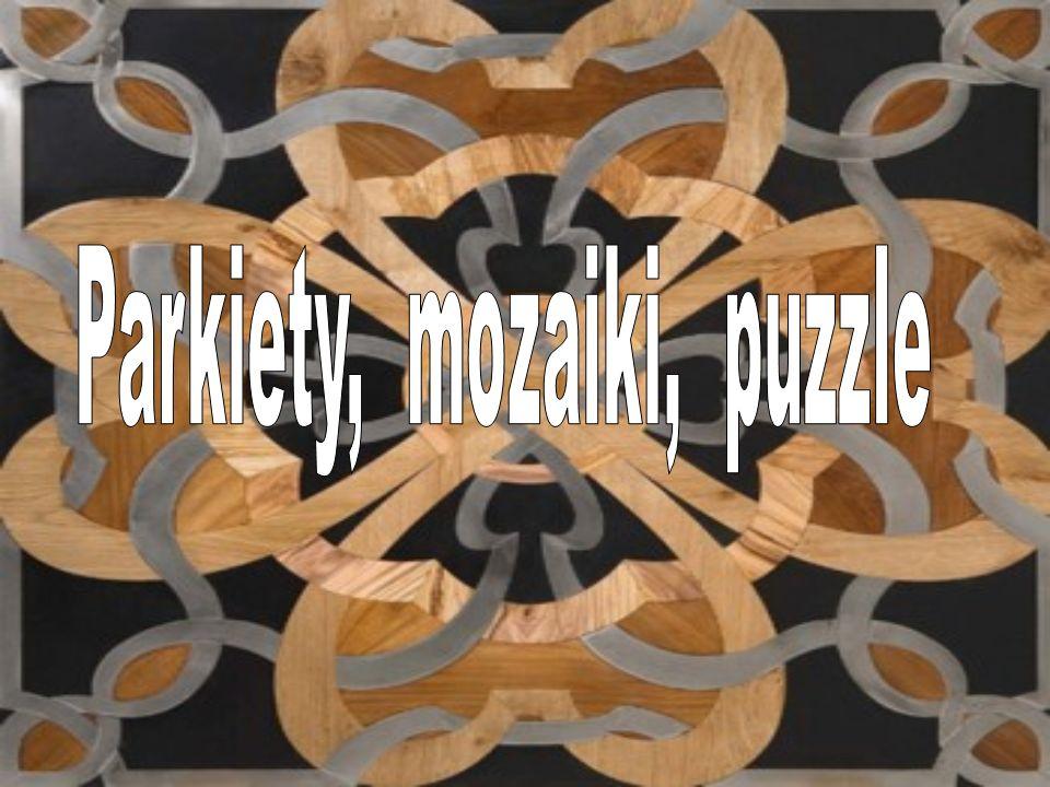 Parkiety, mozaiki, puzzle