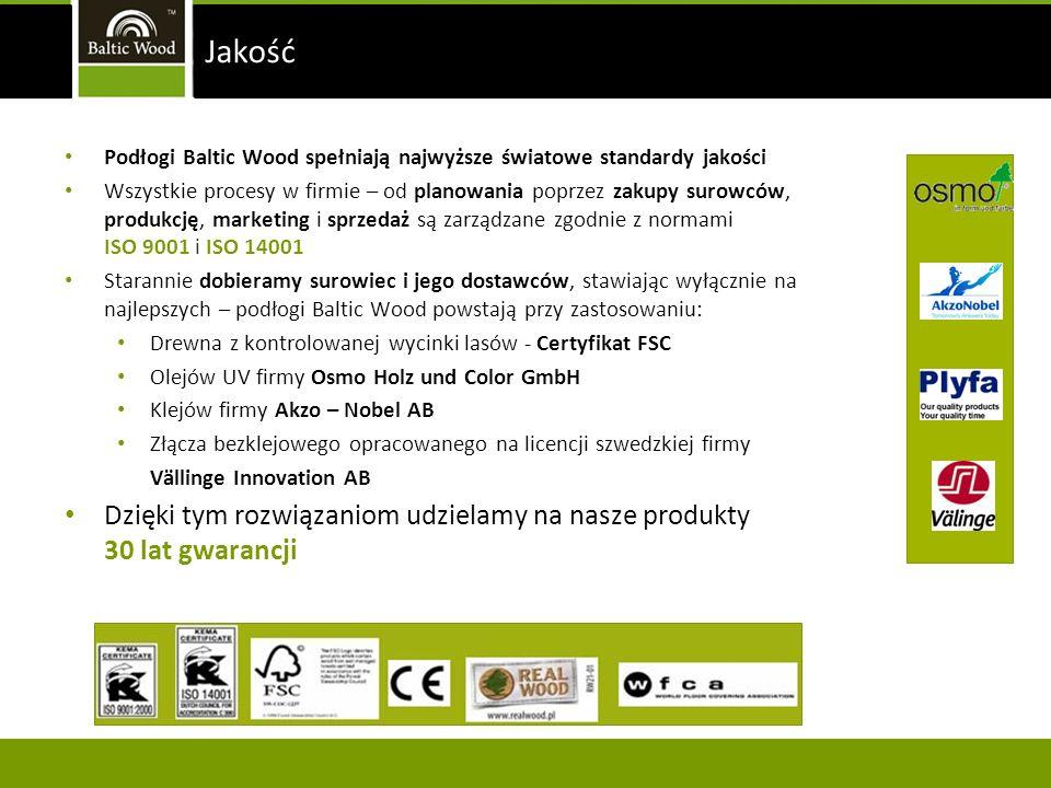 Jakość Podłogi Baltic Wood spełniają najwyższe światowe standardy jakości.