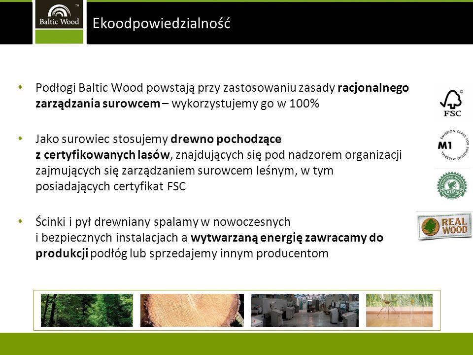 Ekoodpowiedzialność Podłogi Baltic Wood powstają przy zastosowaniu zasady racjonalnego zarządzania surowcem – wykorzystujemy go w 100%