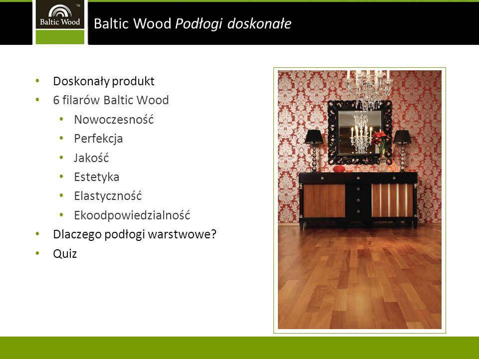 Baltic Wood Podłogi doskonałe