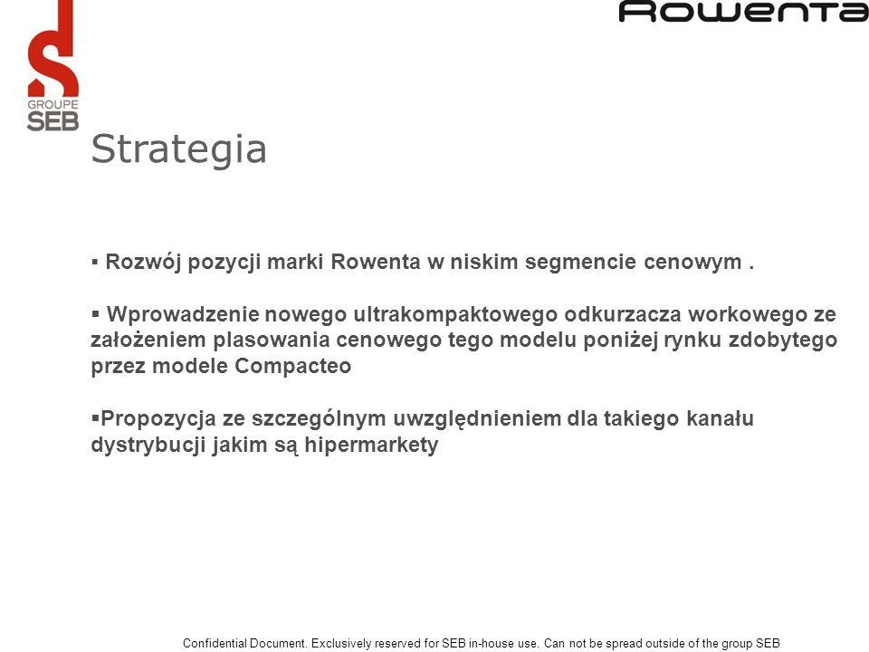 Strategia Rozwój pozycji marki Rowenta w niskim segmencie cenowym .