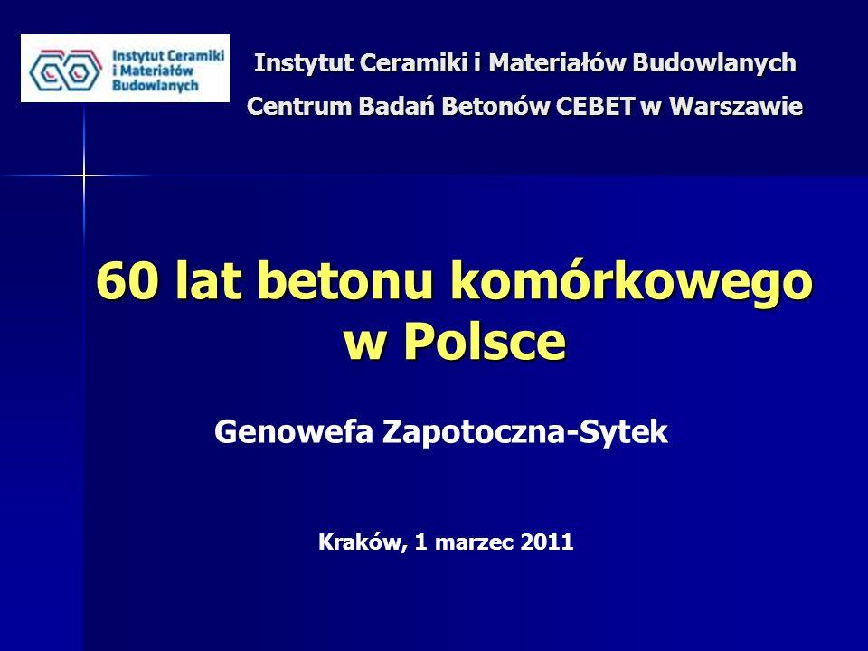 60 lat betonu komórkowego w Polsce Genowefa Zapotoczna-Sytek