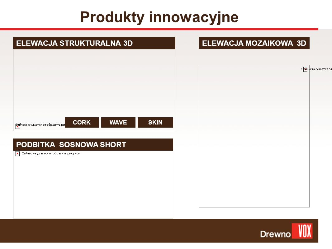 Produkty innowacyjne ELEWACJA STRUKTURALNA 3D ELEWACJA MOZAIKOWA 3D