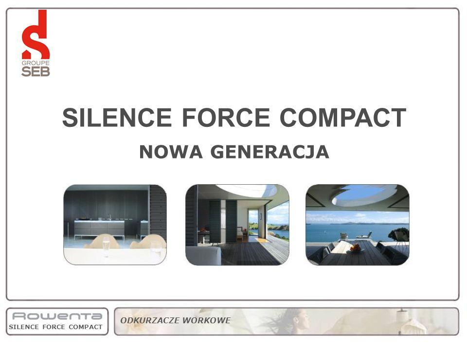 SILENCE FORCE COMPACT NOWA GENERACJA strategy product range