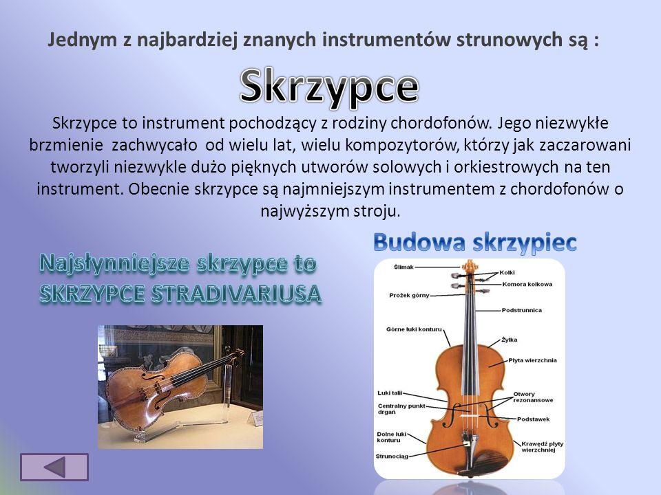 Najsłynniejsze skrzypce to SKRZYPCE STRADIVARIUSA