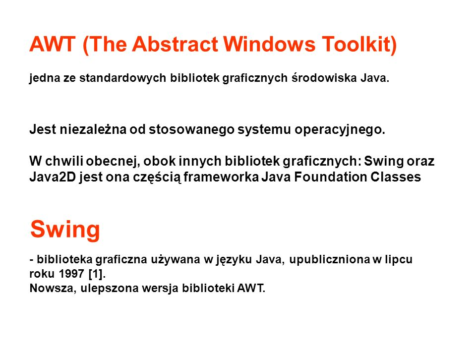 Swing AWT (The Abstract Windows Toolkit)