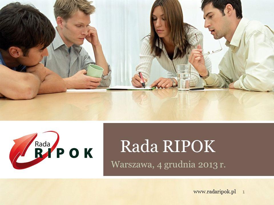 Rada RIPOK Warszawa, 4 grudnia 2013 r. www.radaripok.pl