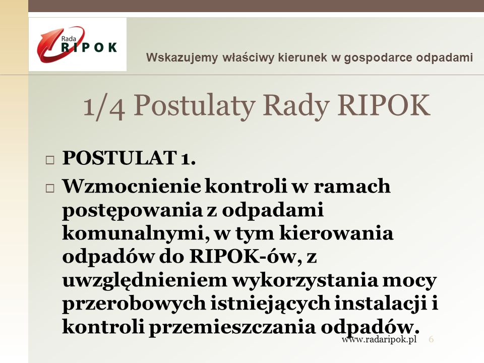 1/4 Postulaty Rady RIPOK POSTULAT 1.