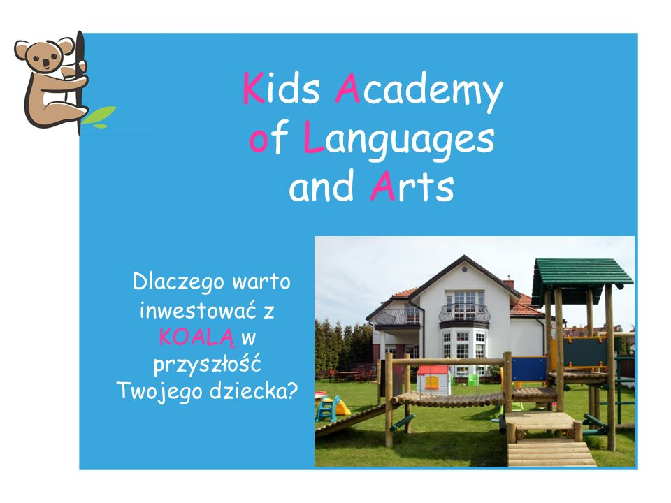 Kids Academy of Languages and Arts