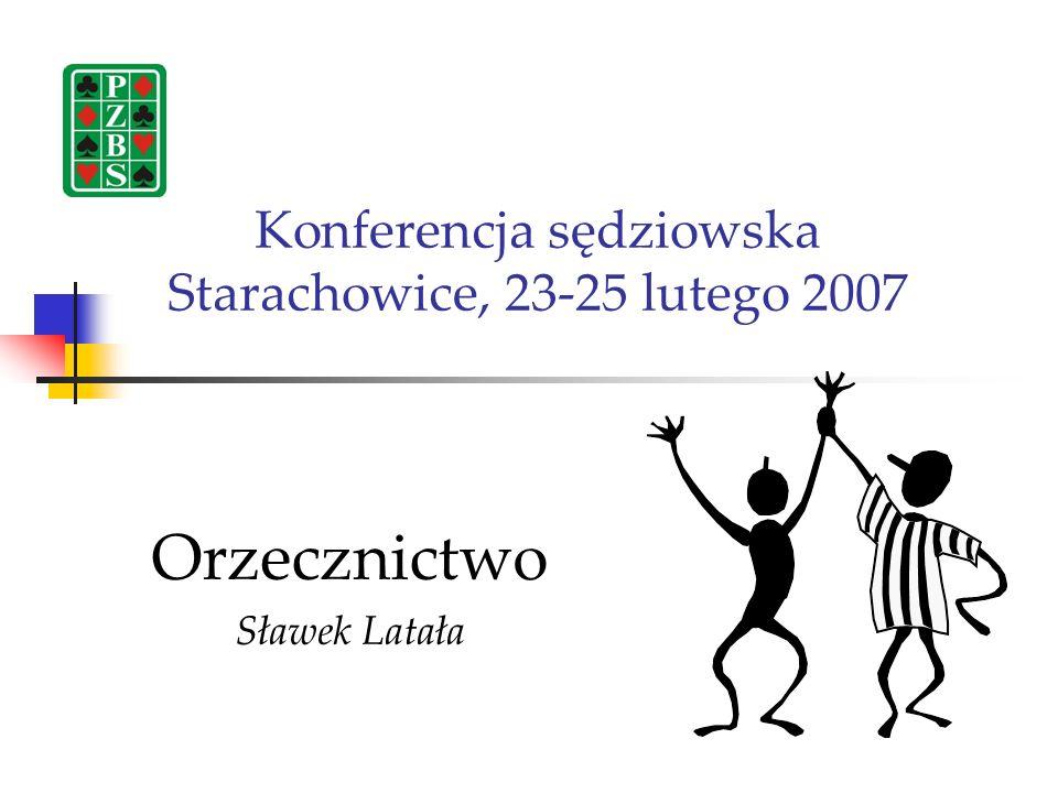 Konferencja sędziowska Starachowice, 23-25 lutego 2007