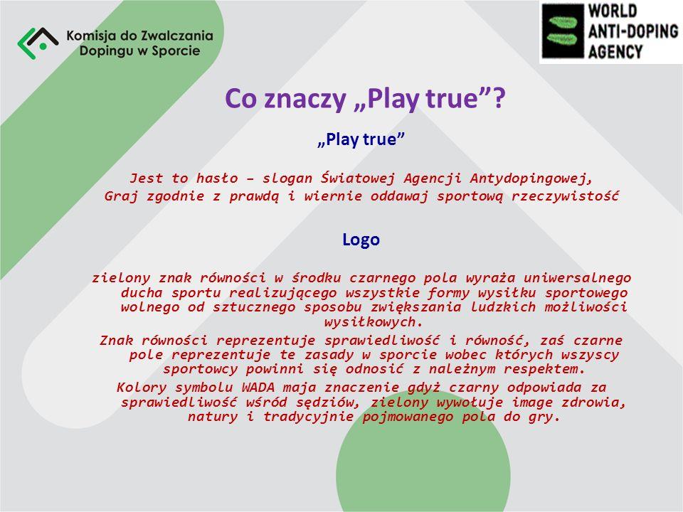 """Co znaczy """"Play true """"Play true Logo"""