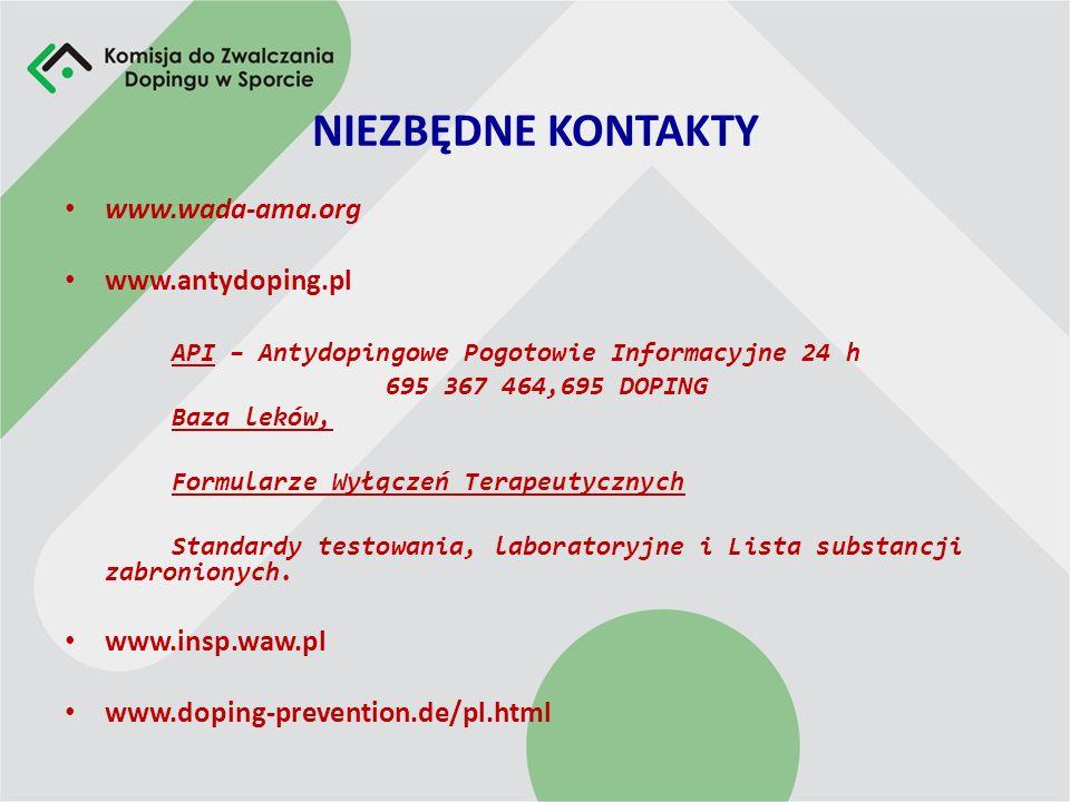 NIEZBĘDNE KONTAKTY www.wada-ama.org www.antydoping.pl