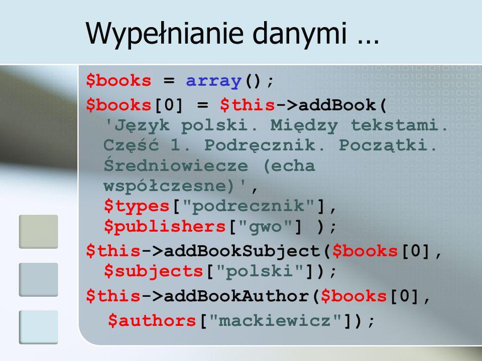 Wypełnianie danymi … $books = array();