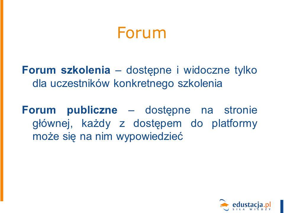 Forum Forum szkolenia – dostępne i widoczne tylko dla uczestników konkretnego szkolenia.
