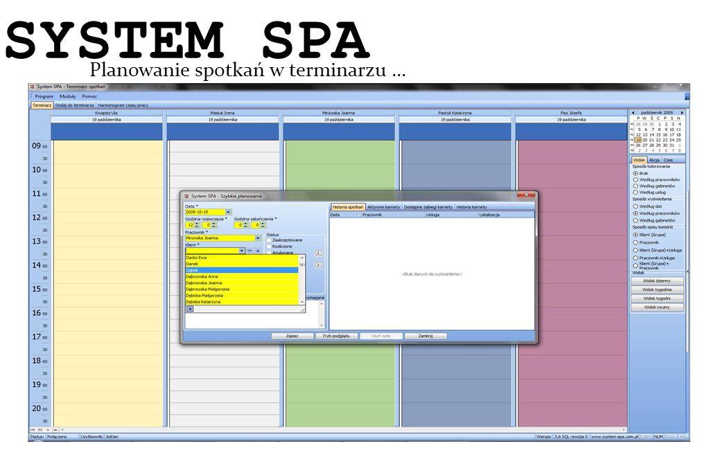 SYSTEM SPA System SPA Planowanie spotkań w terminarzu … 10