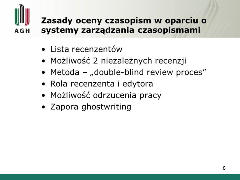 Zasady oceny czasopism w oparciu o systemy zarządzania czasopismami