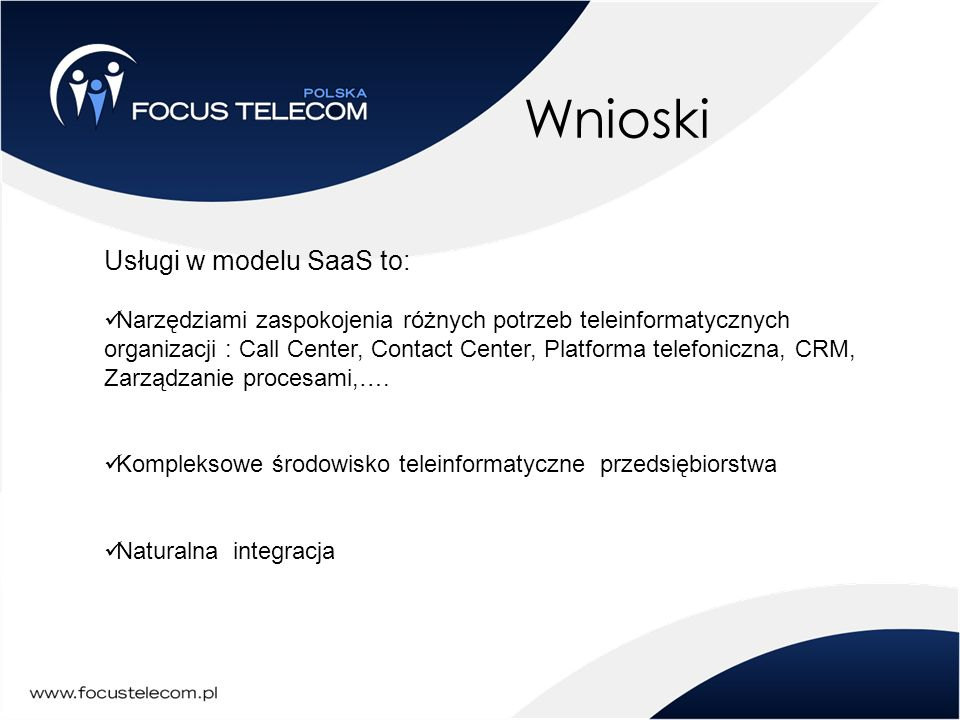Wnioski Usługi w modelu SaaS to: