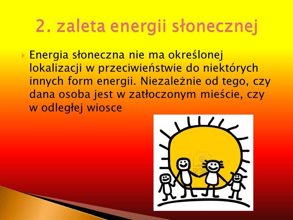 2. zaleta energii słonecznej