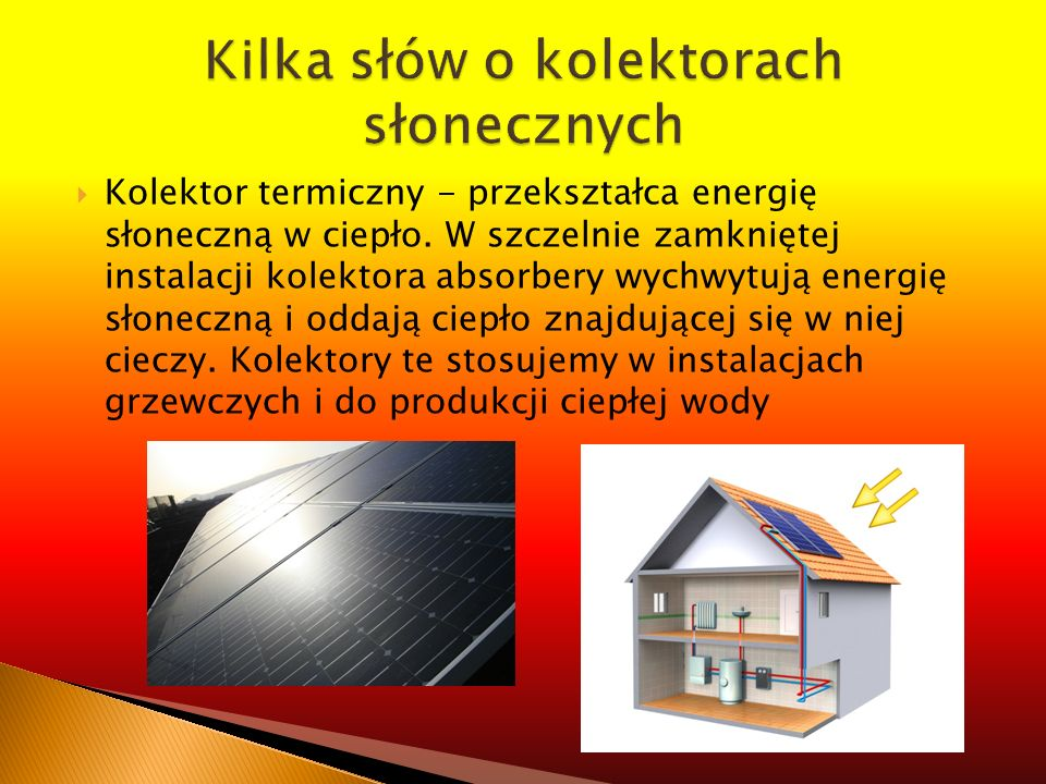 Kilka słów o kolektorach słonecznych