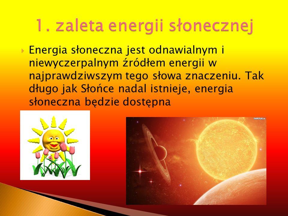 1. zaleta energii słonecznej